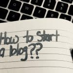 How to Start a Blog for Your Business
