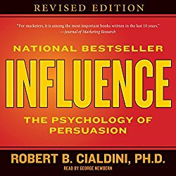 Influence: The Psychology of Persuasion – Dr. Robert Cialdini