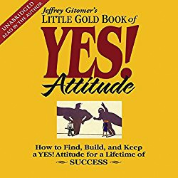 Little Gold Book of YES! Attitude - Jeffrey Gitomer