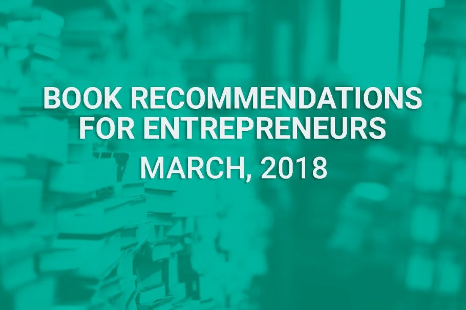Dustin Templeton's Book Recommendations for Entrepreneurs - March 2018